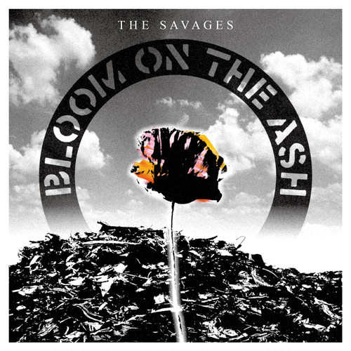 THE SAVAGES / BLOOM ON THE ASH (CD/BTR-078)