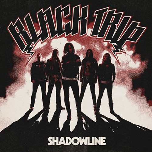 "BLACK TRIP ""Shadowline"""