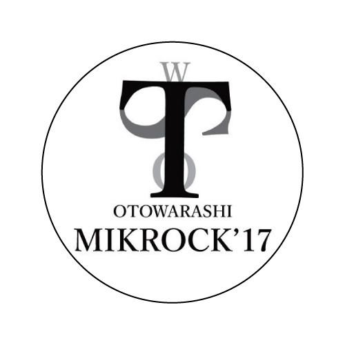 オトワラシ x MIKROCK'17 コラボ缶バッジ