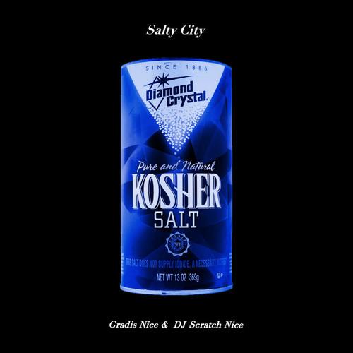 【LP】Gradis Nice & DJ Scratch Nice - Salty City