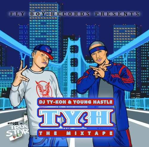 DJ TY-KOH & YOUNG HASTLE / TYH THE MIXTAPE (CD)