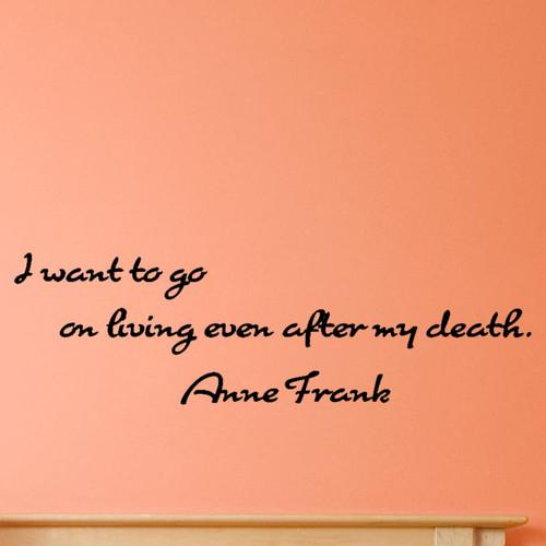 アンネ・フランクのウォールステッカー 死んだ後でも、生き続けたい。 モノトーン