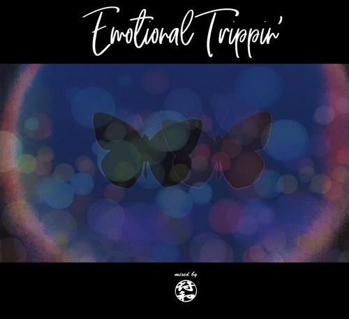【過ぎ去っていく記憶の残像に浸れる心底エモい1枚!】符和 (Fuwa) - Emotional Trippin' (MixCD)