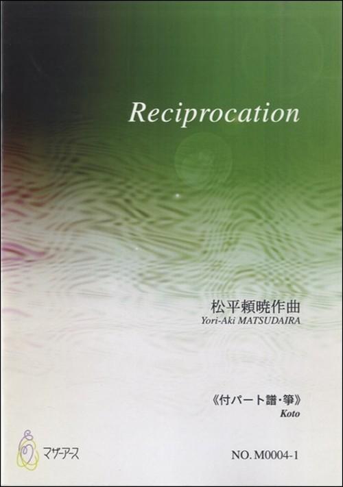 M0004 Reciprocation(Koto, Shamisen, Shakuhachi/Y. MATSUDAIRA /Full Score)
