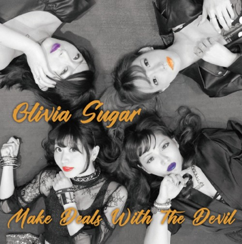 Olivia Sugar / Make Deals With The Devil