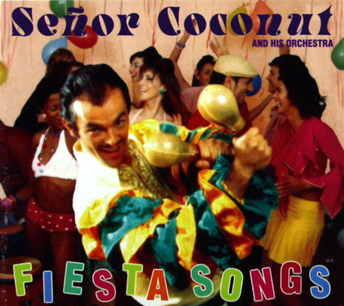 FIESTA SONGS / senor coconut CD