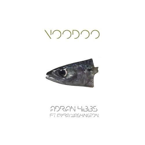 『Voodoo feat. Myra Washington』 エイドリアン・ヒブス【デジタル・ダウンロード】