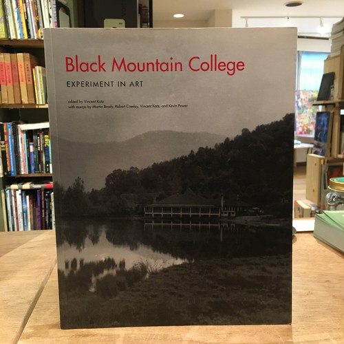 Black Mountain College -Experiment in Art