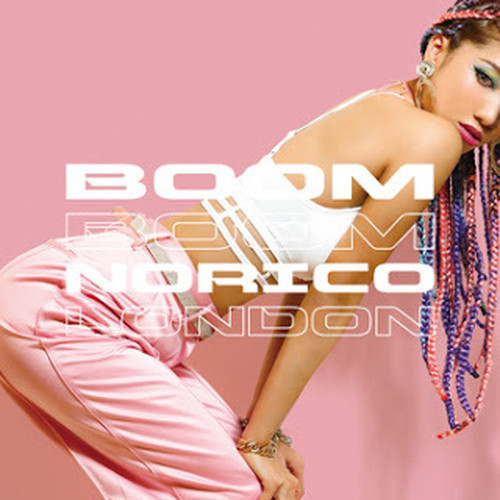 BOOM BOOM / NORICO LONDON