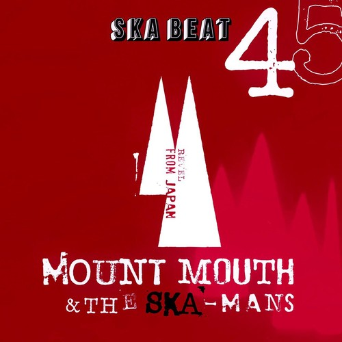 [7inch] Mount Mouth & The Ska-Mans - SKA BEAT / GO TO DANCE