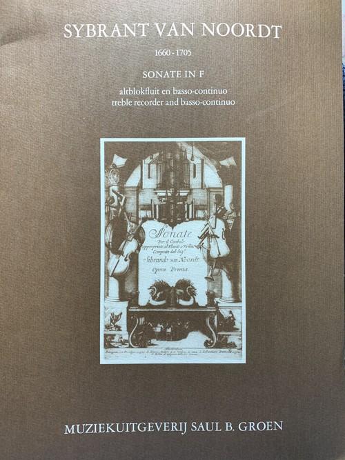 Sonate in F altblockfluit en basso-continuo【著者:Sybrant van Noordt】出版社:Muziekuitgererij saul B.Groen  1978年