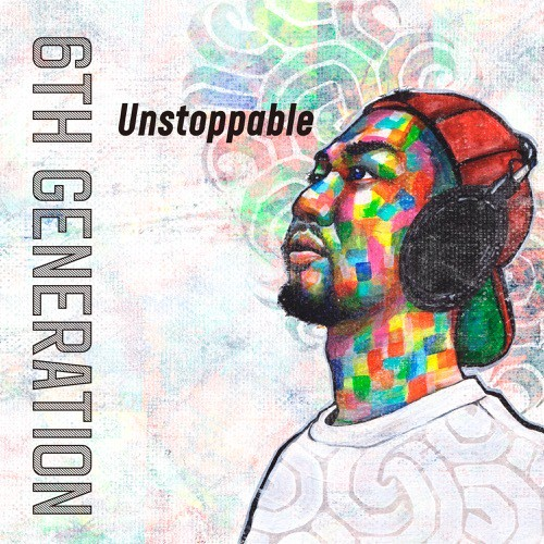 6th Generation - Unstoppable (CD)