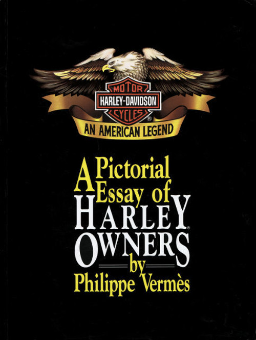 A Pictorial Essay of Harley Owners by Phillipe Vermes(soft cover)