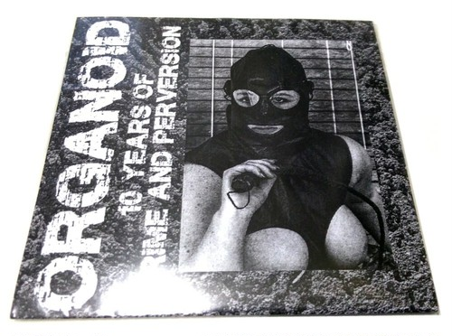 [USED] Organoid - 10 Years Of Crime And Perversion (2016) [CD-R]
