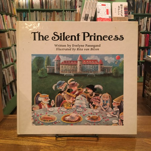 The Silent Princess / Evelyne Passegand, Rita van Bilsen
