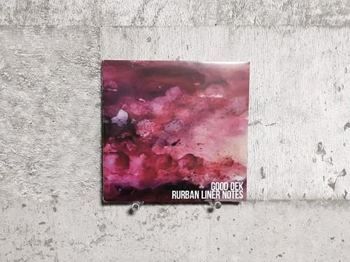 GOOD DEK / RURBAN LINER NOTES