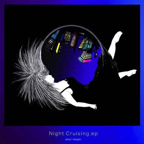自主制作CD『Night Cruising.ep』