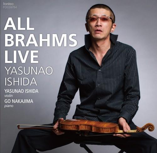 石田泰尚 ヴァイオリン / ALL BRAHMS LIVE
