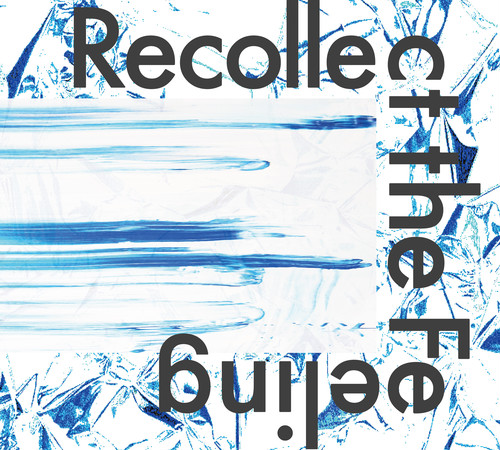 "【CD】2nd Album""Recollect the Feeling"""