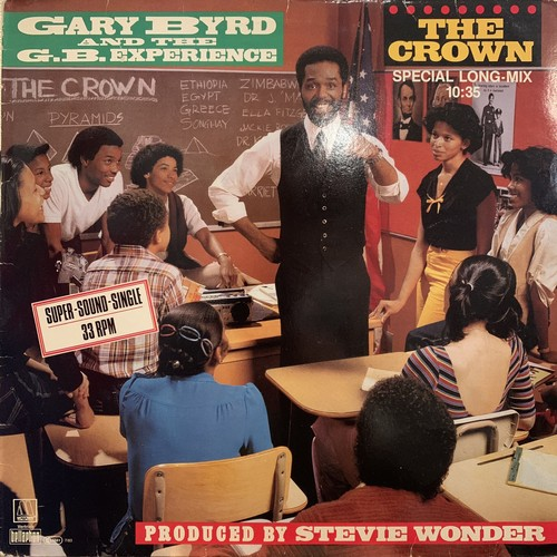 Gary Byrd & The G.B. Experience  - The Crown (Special Long-Mix)