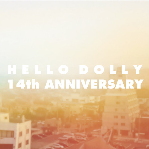 V.A HELLO DOLLY 14th ANNIVERSARY