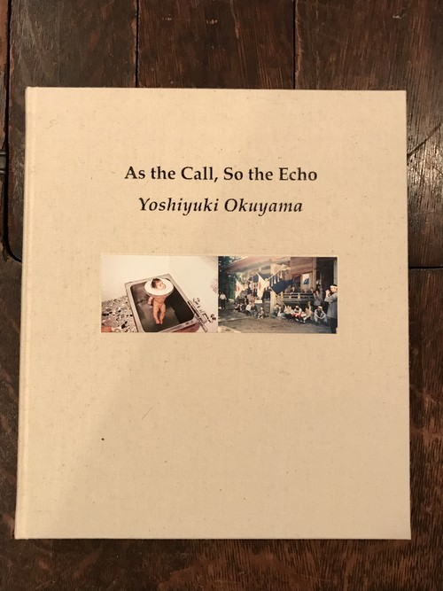As the Call, So the Echo / 奥山由之
