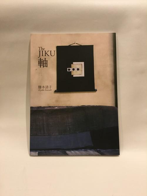 The Jiku 軸【新本】