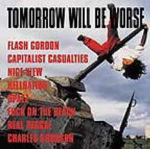 【USED】V.A / TOMORROW WILL BE WORSE VOL.1