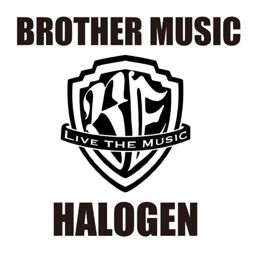 HALOGEN - BROTHER MUSIC