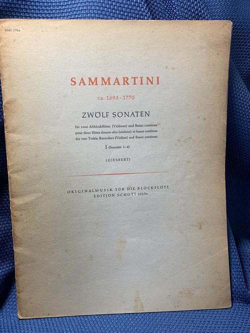 ZWÖLF SONATEN Ⅰ ( Sonata 1 - 4 )【著者:SAMMARTINI】出版社:EDITION SCHOTT  1963年