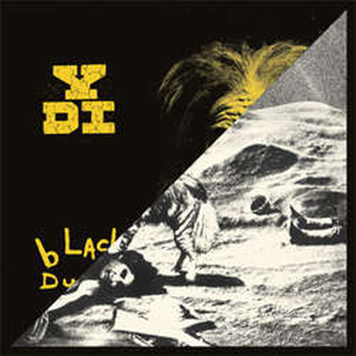 YDI - A Place in the sun / Black dust LP