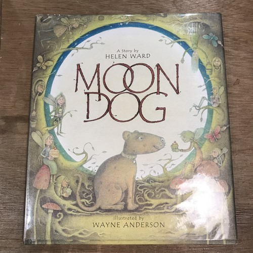 MOON DOG / 話:HELEN WARD、絵:WAYNE ANDERSON