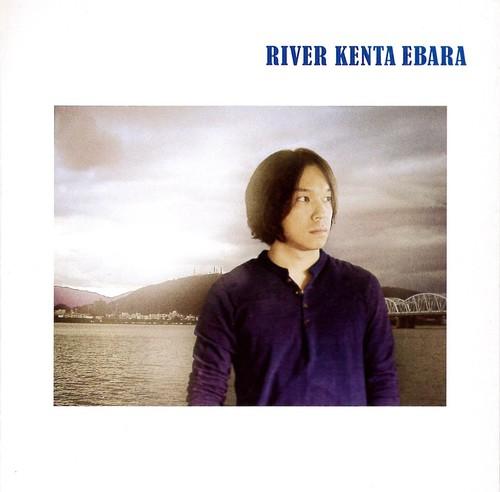 『RIVER 』Kenta Ebara / 2011 / CD