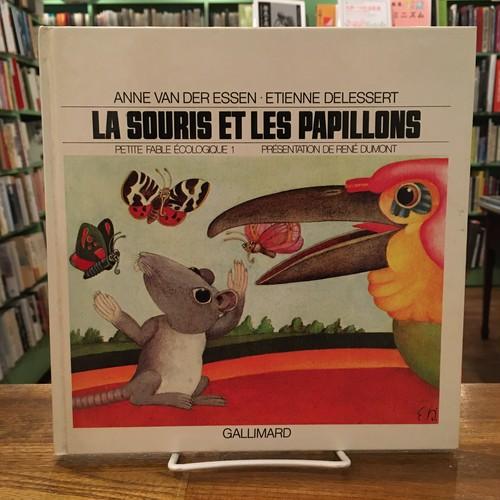 LA SOURIS ET LES PAPILLONS / Anne van der Essen(アン・バン・デル・エッセン), Etienne Delessert(エティエンヌ・ドゥルセール)