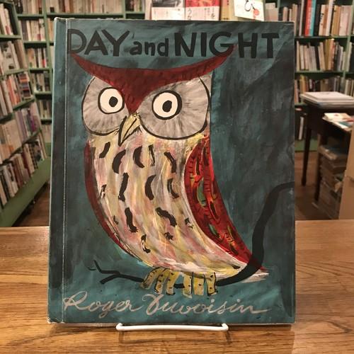 DAY and NIGHT / Roger Duvoisin