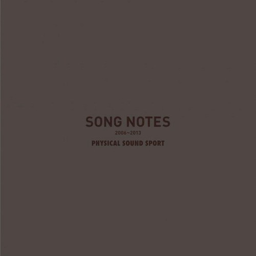 【CD】PHYSICAL SOUND SPORT - Song Notes 2006~2013