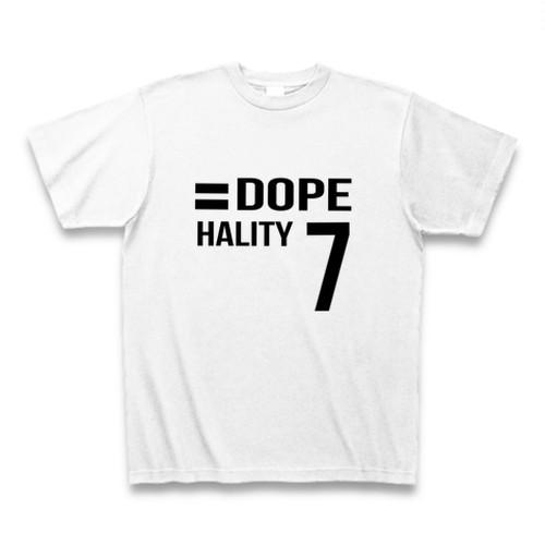 Hality DOPE No`7 Tシャツ