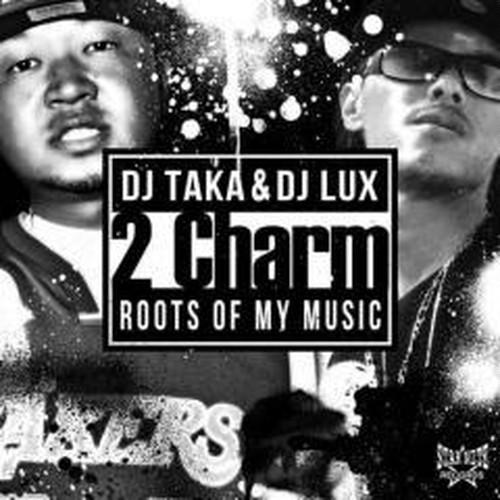 DJ TAKA & DJ LUX / 2 Charm