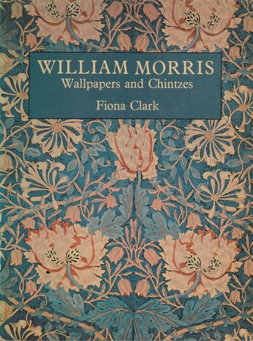 William Morris Wallpapers and Chintzes  Fiona Clark 洋書 〈古書 善行堂〉