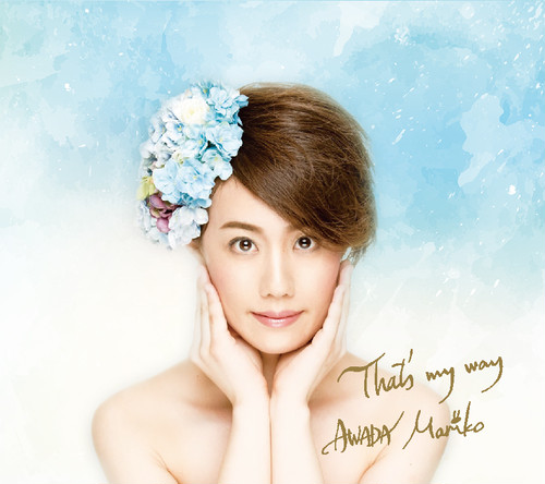"AWADA Mariko 3rd Album ""That's my way"""