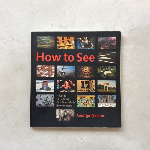 How to See / George Nelson