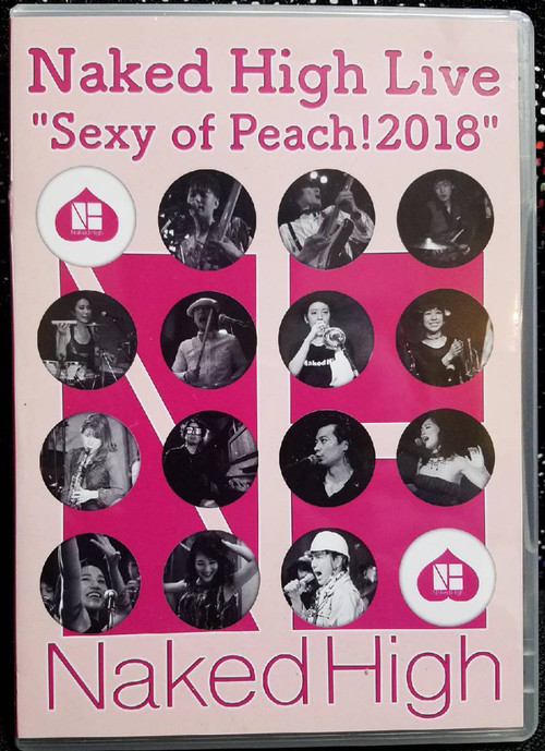 "[DVD]Naked High Live ""Sexy of Peach!2018"""