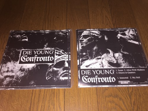 Die young / Confronto - split 7""