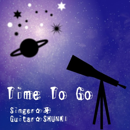 【Time To Go】