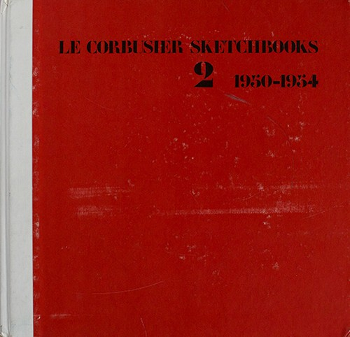 LE CORBUSIER SKETCHBOOKS 2  1950-1954