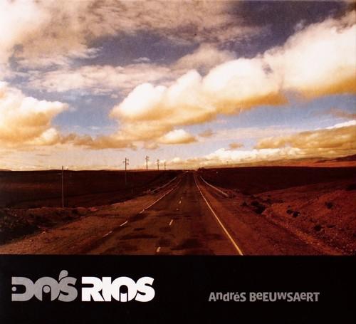 Andrés Beeuwsaert / Dos Rios