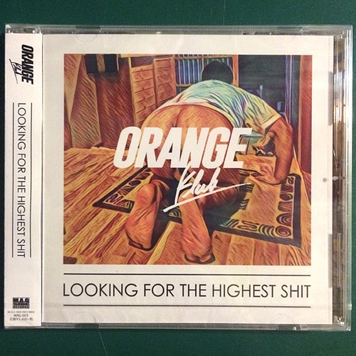 ORANGE KLUB / looking for the highest shit (CD)