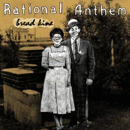 rational anthem / bread line cd