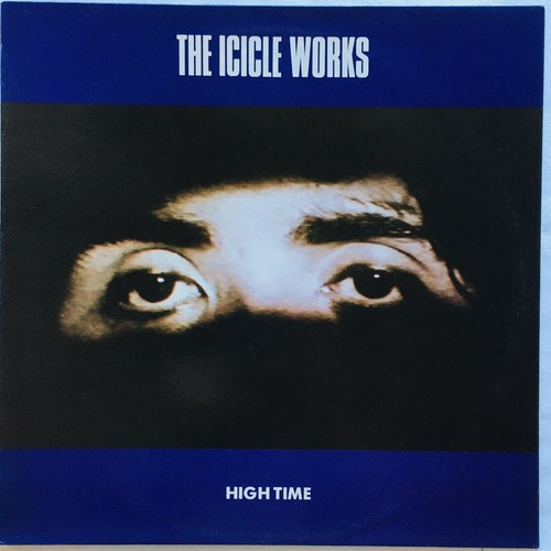 【12inch・英盤】The Icicle Works / High Time
