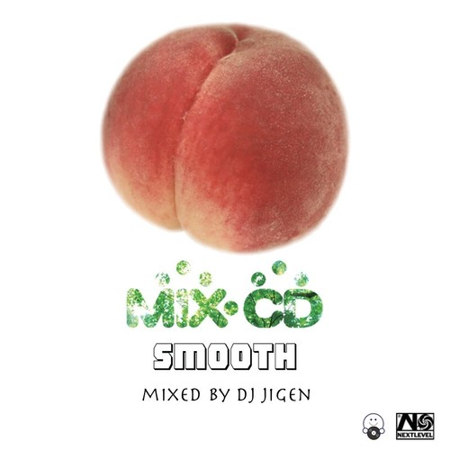 [MIX CD] DJ JIGEN / SMOOTH